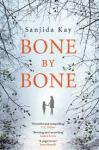 bone-by-bone-sanjida-kay