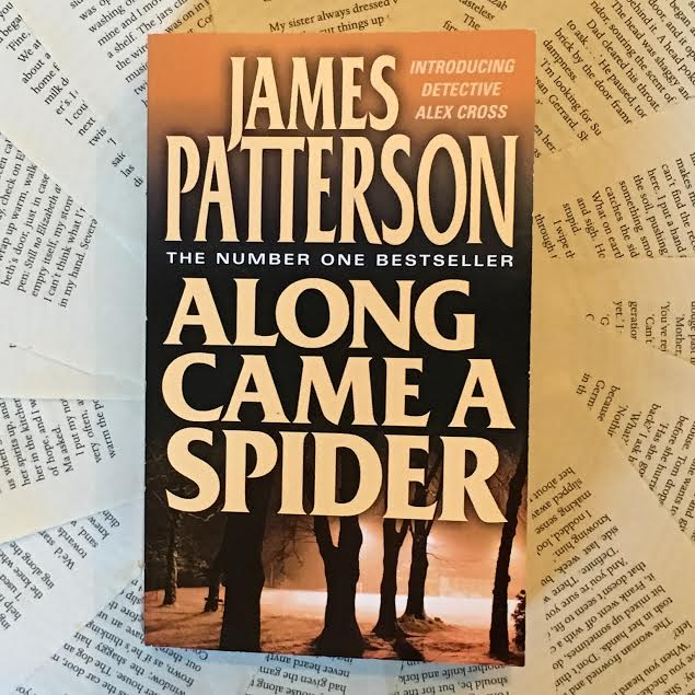 a review of james pattersons along came a spider Along came a spider is the first in the alex cross series by james patterson click here to see the rest of this review.