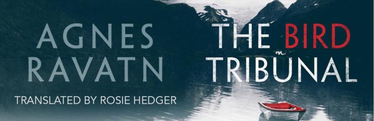 Book Review: The Bird Tribunal by AgnesRavatn