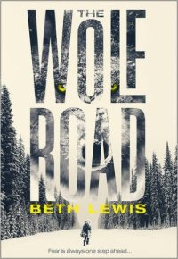 the-wolf-road-beth-lewis