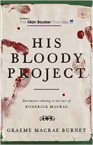 his-bloody-project-graeme-macrae-burnet
