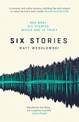 six-stories-matt-wesolowski