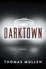 Darktown _ Thomas Mullen