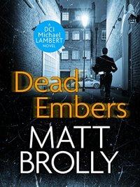 Dead Embers - Matt Brolly.jpg