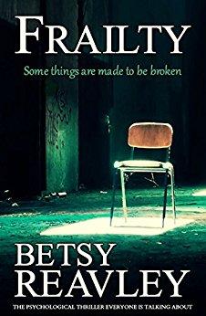 Frailty - Betsy Reavley