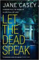 let-the-dead-speak-jane-casey
