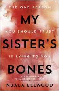 My Sister's Bones - Nuala Ellwood