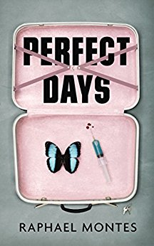 Perfect Days - Raphael Montes