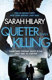 quiter-than-killing-sarah-hilary