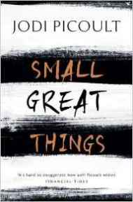 Small Great Things - Jodi Picoult.jpg