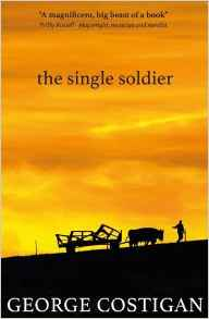 The Single Solider - George Costigan