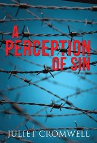 A Perception of Sin by Juilet Cromwell