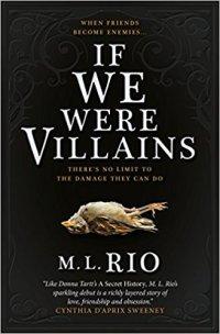 If We Were Villains - M.L. Rio.jpg