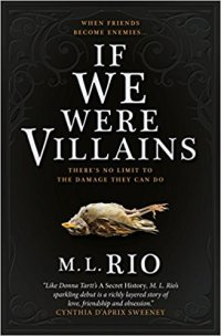 If We Were Villains - M.L. Rio.jpg