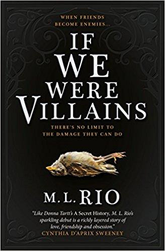 If We Were Villains - M.L. Rio