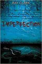 Imperfection - Ray Clark