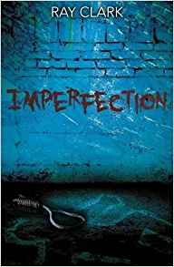 Imperfection - Ray Clark