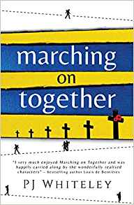 Marching on Together by PJ Whiteley