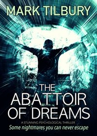 The abattoir of Dreams by Mark Tilbury.jpg
