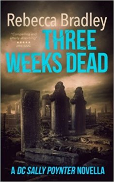 Three Weeks Dead - Rebecca Bradley.jpg
