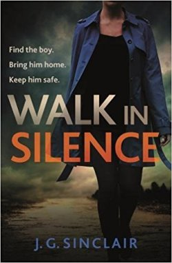 Walk in Silence J. G. Sinclair