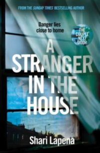 A Stranger in the House - Shari Lapena.jpg