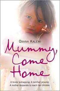 Mummy Come Home - Oxana Kalemi.jpg