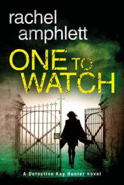 One To Watch by Rachel Amphlett