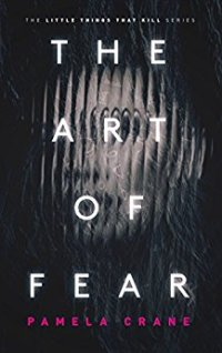 The Art Of Fear - Pamela Crane.jpg