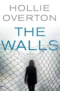 The Walls Hollie Overton