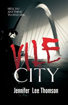 Vile Cit by Jennifer Lee Thomson
