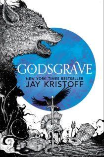 Godsgrave - Jay Kristoff