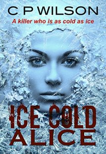 Ice Cold Alice - CP Wilson