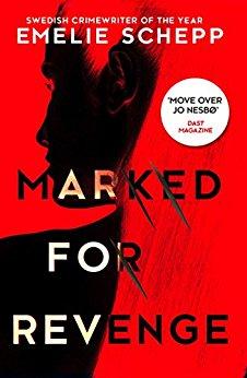 Marked for Revenge - Emelie Schepp