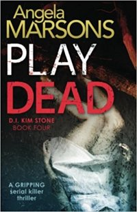 Play Dead by Angela Marsons