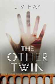 The Other Twin - L V Hay