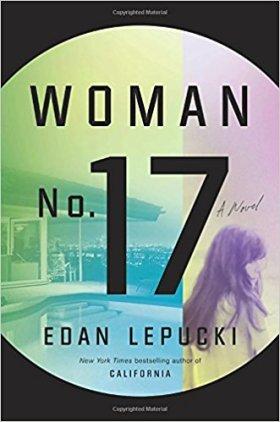 Woman no. 17 - Edan Lepucki