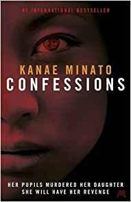 Confessions - Kanae Minato
