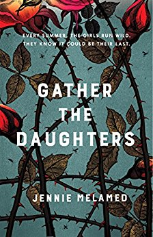 Gather the Daughters - Jennie Melamed