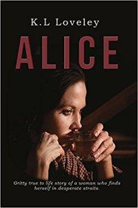 Alice - K L Loveley
