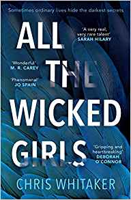 All The Wicked Girls by Chris Witaker