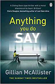 Anything You Do Say - Gillian McAllister