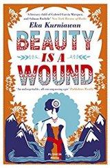 Beauty is a Wound - Eka Kurniawan