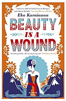 Beauty is a Wound - Eka Kurniawan