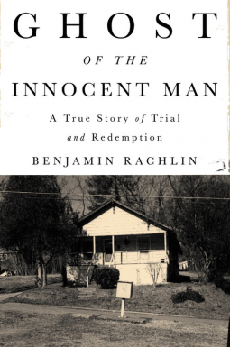 Ghost of the Innocent Man - Benjamin Rachlin