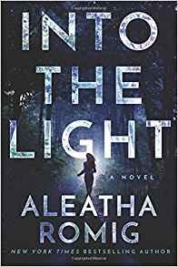 Into the Light - Aleatha Romig