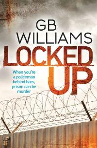 Locked Up - GB Williams.jpeg