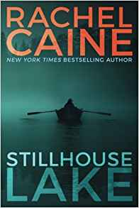Stillhouse Lake - Rachel Caine