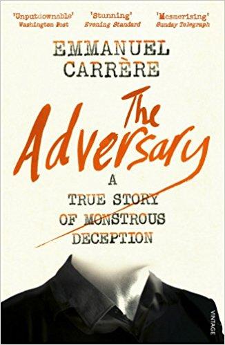 The Adversary - Emmanuel Carrere