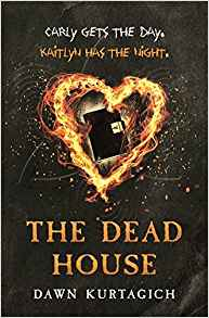 The Dead House by Dawn Kurtagich.jpg